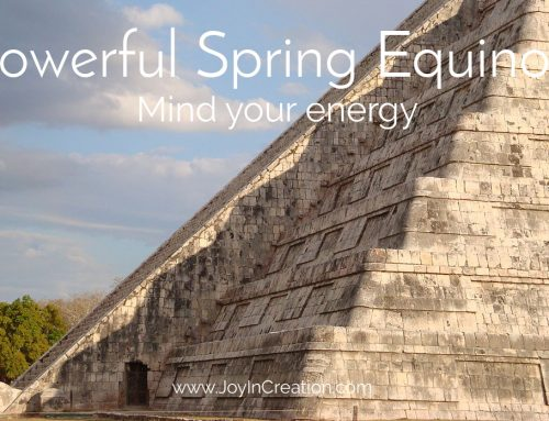 Powerful Spring Equinox – mind your energy
