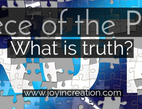 A piece of the puzzle – what is truth?