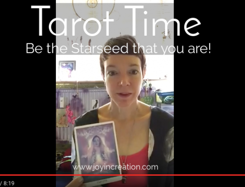 Tarot Time – Be the Starseed that you are!