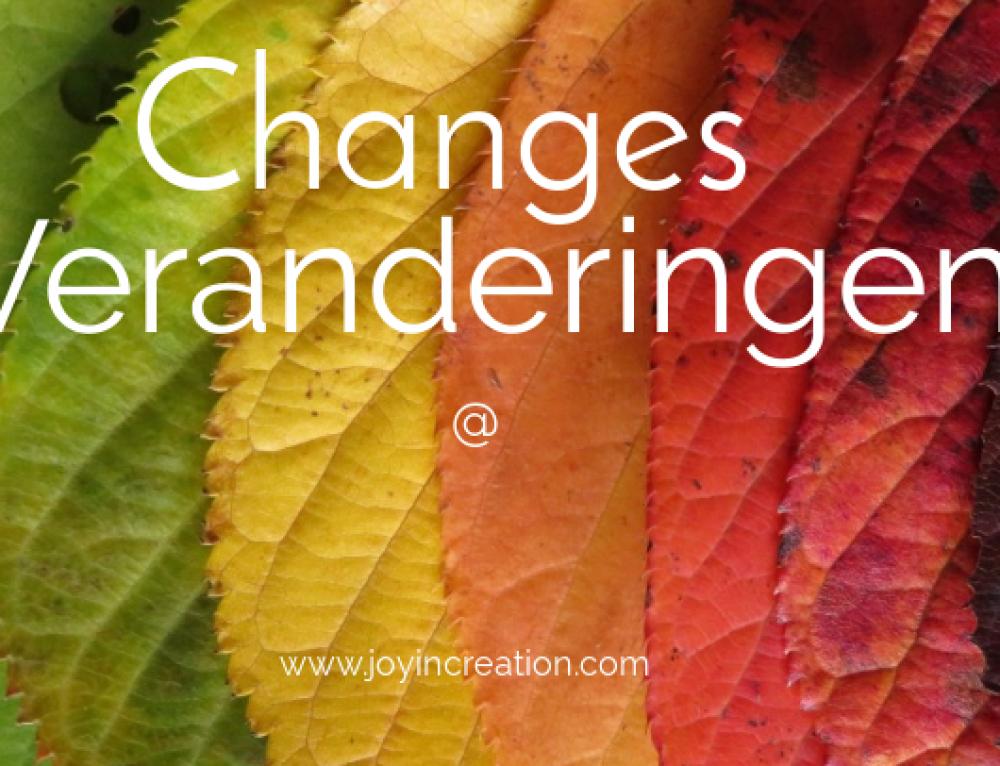 Changes – Veranderingen (English and Dutch blogpost)