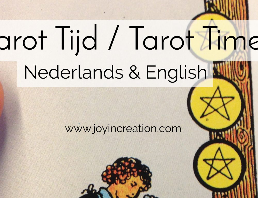 Tarot Tijd / Tarot Time (Nederlands & English)