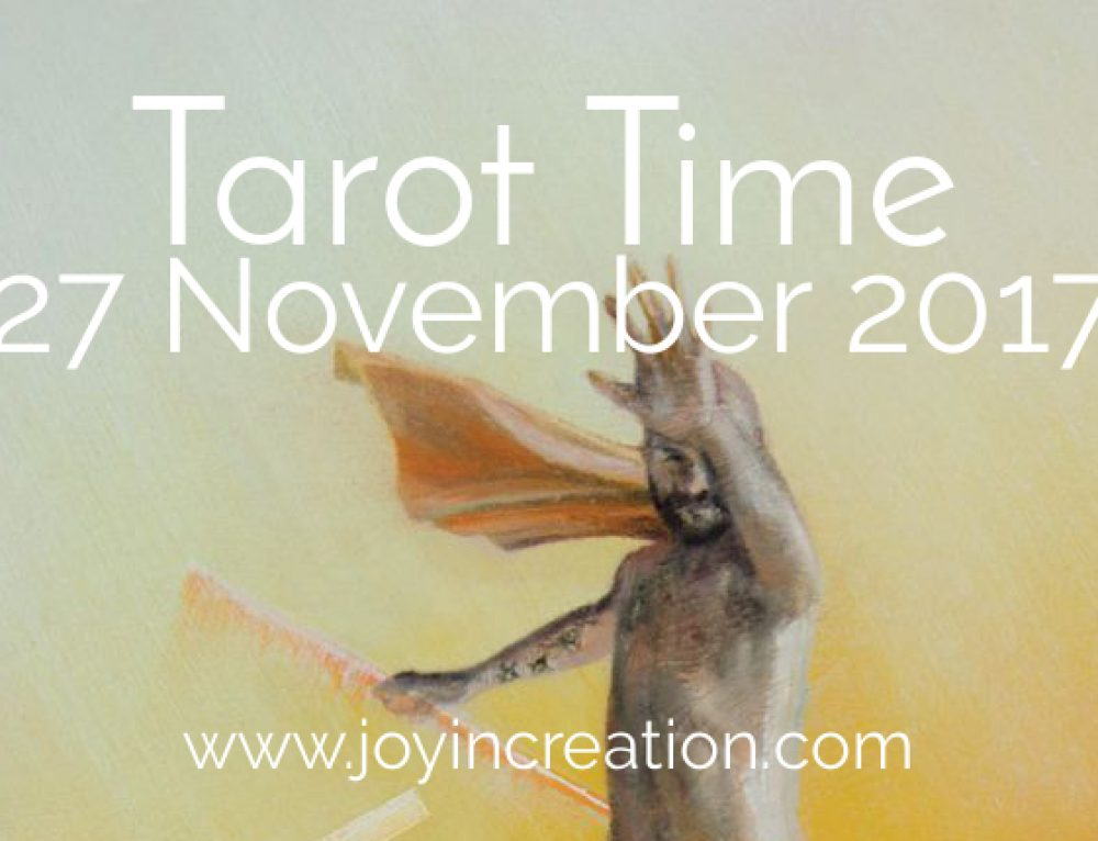 Tarot Time 27 November 2017 (video)