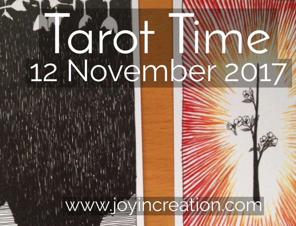 Tarot Time 12 November 2017 (English Video / Nederlandse uitleg in tekst)