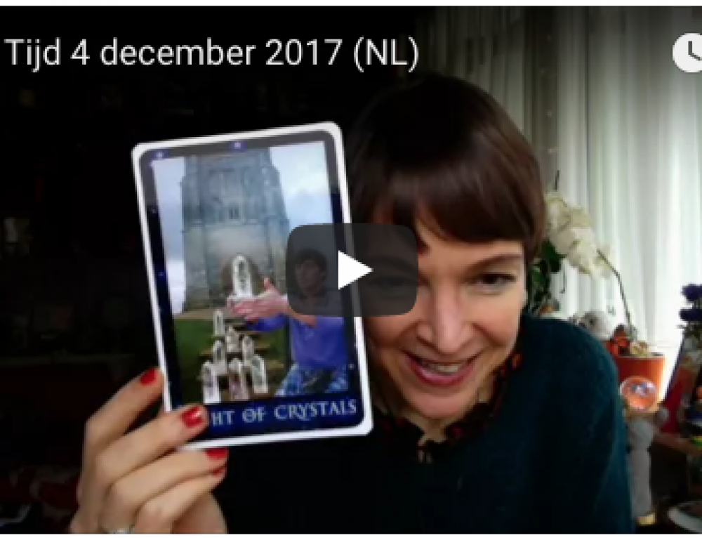 Tarot Tijd 4 december 2017 (video in Nederlands)