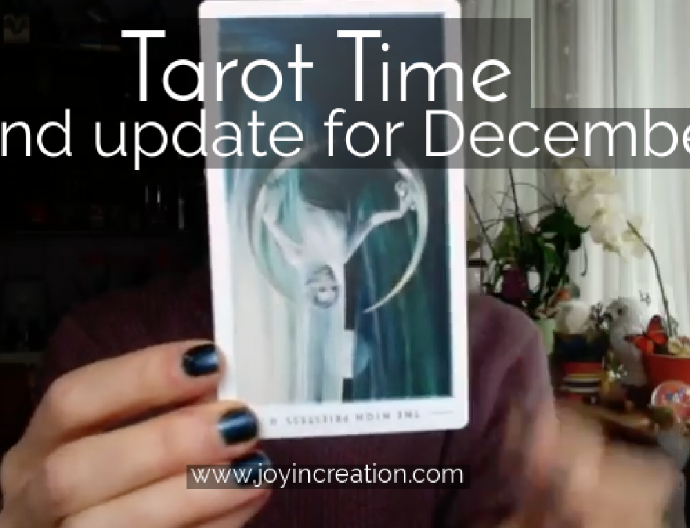 Tarot Time (video) and update for December (met korte Nederlandse vertaling)